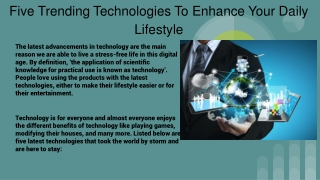 Five Trending Technologies To Enhance Your Daily Lifestyle by Kunal Bansal Chandigarh
