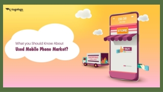 What You Should Know About Used Mobile Phone Market?