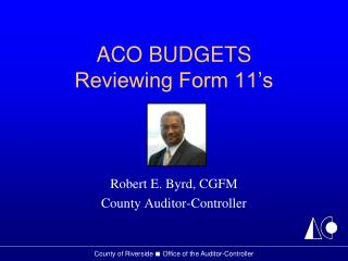 ACO BUDGETS Reviewing Form 11 s