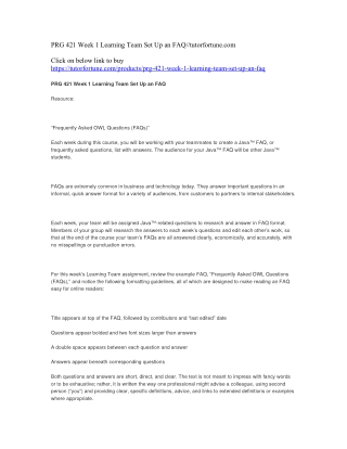 PRG 421 Week 1 Learning Team Set Up an FAQ//tutorfortune.com