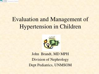 Evaluation and Management of Hypertension in Children