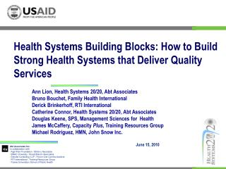Health Systems Building Blocks: How to Build Strong Health Systems that Deliver Quality Services