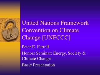 United Nations Framework Convention on Climate Change [UNFCCC]