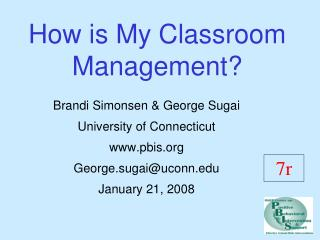 How is My Classroom Management?