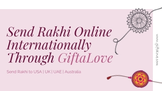 Send Rakhi Internationally Online Through GiftaLove.com