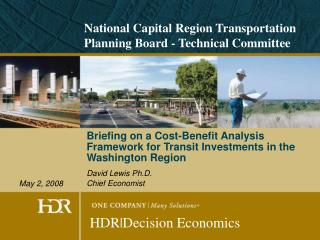 Briefing on a Cost-Benefit Analysis Framework for Transit Investments in the Washington Region