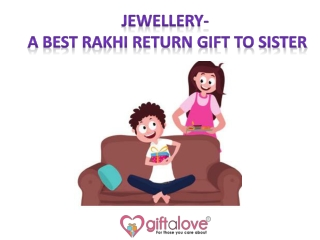 Unique Pieces of Jewellery for Sister as Rakhi Gift