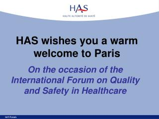 HAS wishes you a warm welcome to Paris