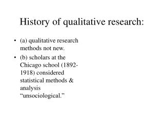 History of qualitative research: