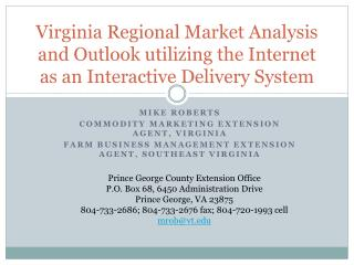 Virginia Regional Market Analysis and Outlook utilizing the Internet as an Interactive Delivery System