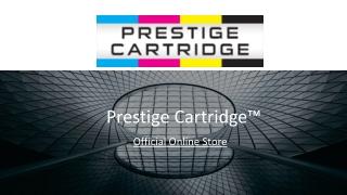 Highest Quality Products - https://www.prestigecartridge.co.uk/