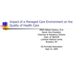 Impact of a Managed Care Environment on the Quality of Health Care