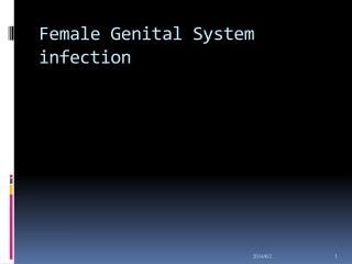Female Genital System infection
