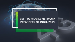 Best 4g Mobile Network Providers Of India 2019