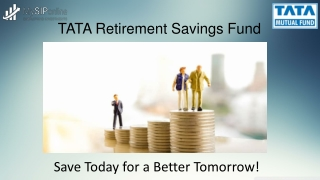 Overview on TATA Retirement Savings Fund