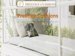 Prestige Cushions