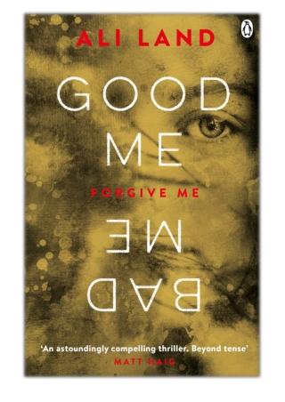 [PDF] Free Download Good Me Bad Me By Ali Land