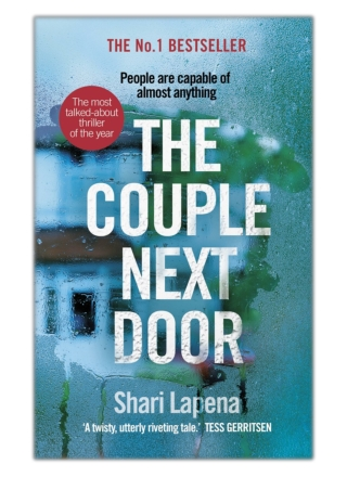 [PDF] Free Download The Couple Next Door By Shari Lapena