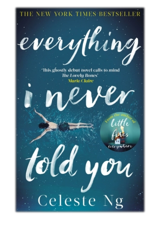 [PDF] Free Download Everything I Never Told You By Celeste Ng