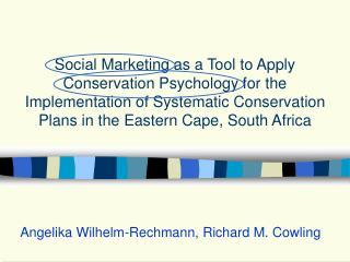 Angelika Wilhelm-Rechmann, Richard M. Cowling