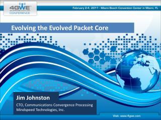 Jim Johnston CTO, Communications Convergence Processing Mindspeed Technologies, Inc.