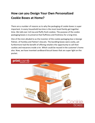How can you Design Your Own Personalized Cookie Boxes at Home