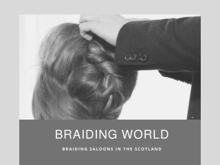 Braiding World