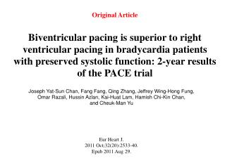Original Article   Biventricular pacing is superior to right ventricular pacing in bradycardia patients with preserved s