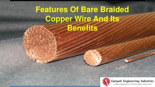 Features Of Bare Braided Copper Wire And Its Benefits