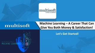 Machine Learning – A Growing Technology Field and A Rewarding Career!