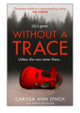 [PDF] Free Download Without a Trace By Carissa Ann Lynch