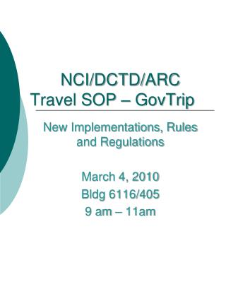 NCI/DCTD/ARC Travel SOP –  GovTrip