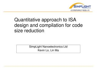 Quantitative approach to ISA design and compilation for code size reduction