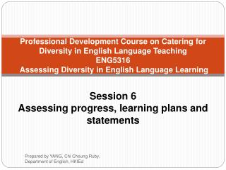 Professional Development Course on Catering for Diversity in English Language Teaching ENG5316  Assessing Diversity in