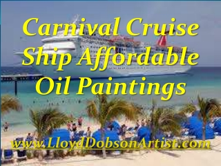 Carnival Cruise Ship Affordable Oil Paintings