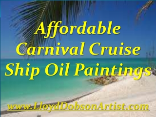 Carnival Cruise Ship Oil Paintings