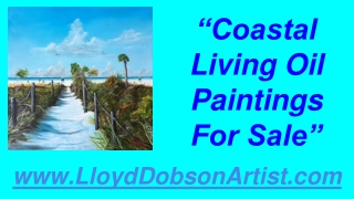 Coastal Living Oil Paintings For Sale