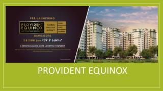 Provident Equinox