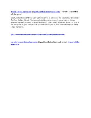 Hyundai collision repair center | Hyundai certified collision repair center | Mercedes benz certified collision center