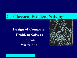 Classical Problem Solving