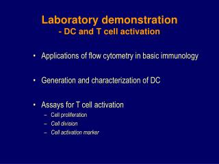 Laboratory demonstration  - DC and T cell activation