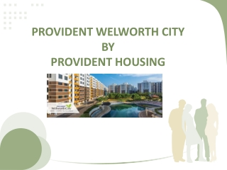 Provident Welworth City