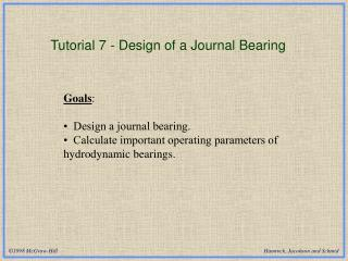 Tutorial 7 - Design of a Journal Bearing
