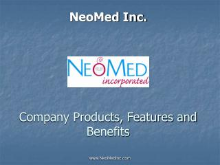 Company Products, Features and Benefits