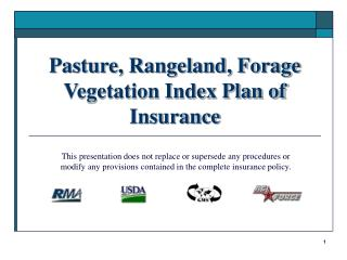 Pasture, Rangeland, Forage Vegetation Index Plan of Insurance