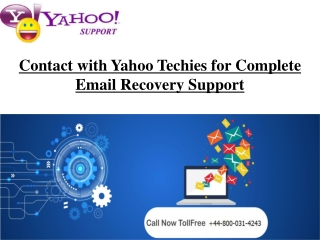 Contact with Yahoo Techies for Complete Email Recovery Support