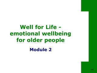 Well for Life - emotional wellbeing for older people