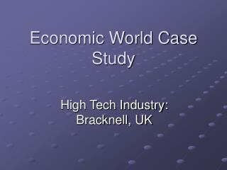 Economic World Case Study