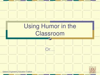 Using Humor in the Classroom