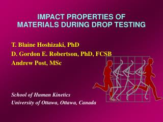 IMPACT PROPERTIES OF MATERIALS DURING DROP TESTING